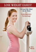 Lose Weight Easily with Contemporary Technology DVD [Audio]