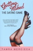 Getting Naked: The Dating Game
