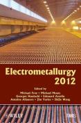 Electrometallurgy 2012