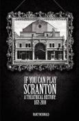 If You Can Play Scranton
