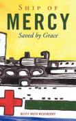 Ship of Mercy: Saved by Grace