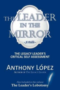 The Leader In The Mirror