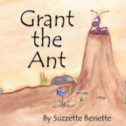 Grant the Ant
