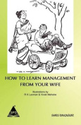 How to Learn Management from Your Wife