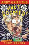 Just Doomed!