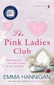 The Pink Ladies Club