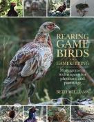Rearing Game Birds and Gamekeeping