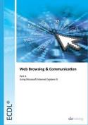 ECDL Syllabus 5.0 Module 7a Web Browsing Using Internet Explorer 9