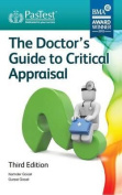 Doctor's Guide to Critical Appraisal