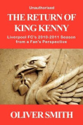 The Return of King Kenny - Liverpool FC's 2010-2011 Season from a Fan's Perspective