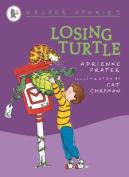 Losing Turtle: Walker Stories