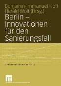Berlin - Innovationen fur den Sanierungsfall  [GER]