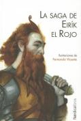 La Saga de Eirik El Rojo  [Spanish]