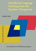 Task-Based Language Teaching from the Teachers' Perspective