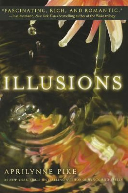 Illusions (Aprilynne Pike (Paperback))
