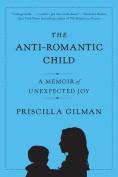 The Anti-Romantic Child