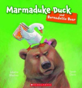 Marmaduke Duck and Bernadette Bear