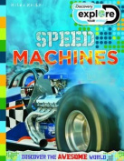 Discovery Explore Your World Speed Machines