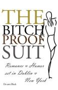 The Bitch-Proof Suit [Large Print]