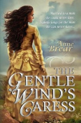 The Gentle Wind's Caress