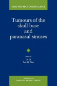 Tumours of the Skull Base and Paranasal Sinuses