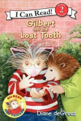 Gilbert and the Lost Tooth (I Can Read Books