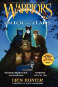 Warriors: Enter the Clans: Includes Warriors Field Guide