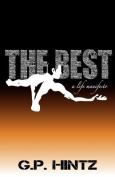 The Best: A Life Manifesto