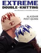 Extreme Double-Knitting