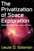 The Privatization of Space Exploration
