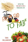 From Fad to Fab*
