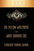 "Yellow Wallpaper and ""What Diantha Did"""