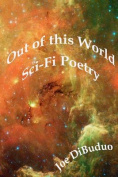 Out of This World Sci-Fi Poetry