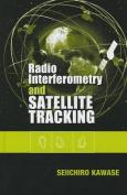 Radio Interferometry and Satellite Tracking