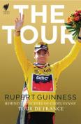Tour, The:Behind The Scenes of Cadel Evans' Tour de France