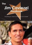 The Jim Caviezel Handbook - Everything You Need to Know about Jim Caviezel