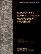 Aviation Life Support System Management Program