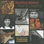 Rushing Waters, Rising Dreams
