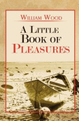 A Little Book of Pleasures
