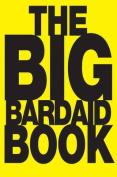 The Big Bardaid Book