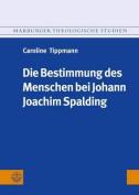 Die Bestimmung des Menschen bei Johann Joachim Spalding  [GER]