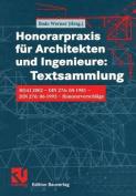 Honorarpraxis Fur Architekten Und Ingenieure: Textsammlung [GER]