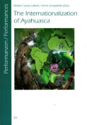 The Internationalization of Ayahuasca