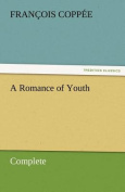 A Romance of Youth - Complete