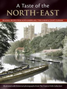 A Taste Of The North-east