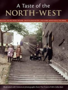 A Taste Of The North-west