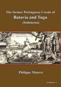 The Former Portugese Creole of Batavia and Tugu