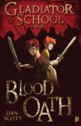 Blood Oath (Gladiator School)