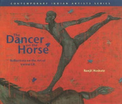 The Dancer on the Horse Reflections on the Art of Iranna Gr