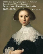 Dutch and Flemish Paintings 1600-1900: Portraits